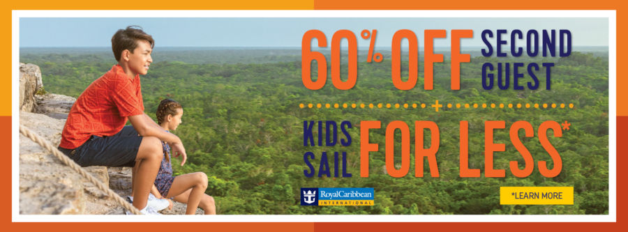 60% Off Second Guest, PLUS Kids Sail for Less with Royal Caribbean. Click to learn more.